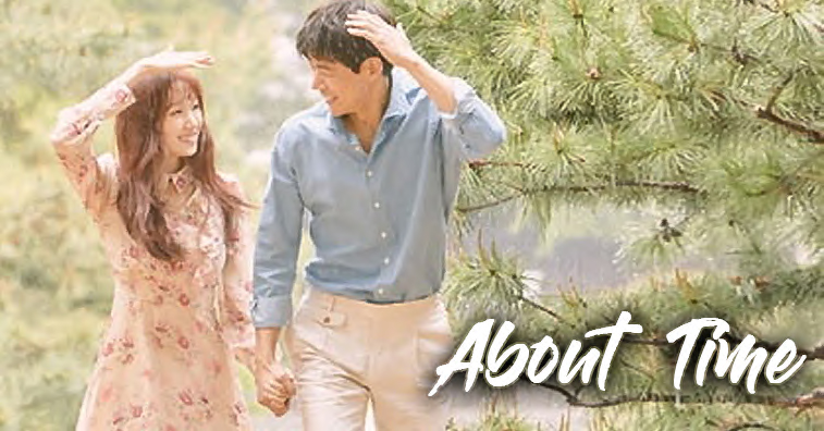 About Time Korean Drama Full Review - Kpop Kdrama | Kdrama ...