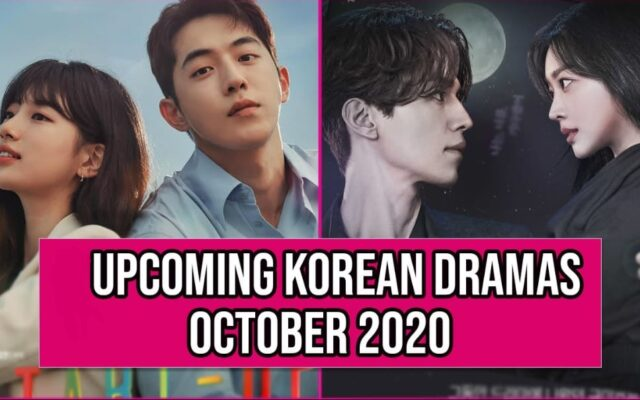 TOP 12 KDRAMAS ONGOING AND UPCOMING IN OCTOBER 2020 LIST